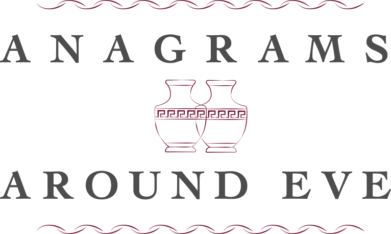 ANAGRAMS AROUND EVE